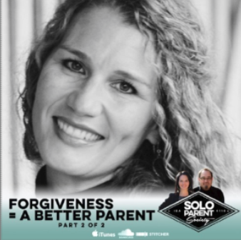 Forgiveness - A Better Parent Part 2